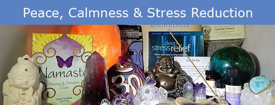 Peace, Calmness & Stress Reduction